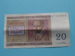 VINGT Francs TWINTIG Frank : L03 316815 ( Thesaurie / Trésorerie - Philippus De Monte ) 01-07-50 > Belgique/België ! - [ 6] Trésorerie