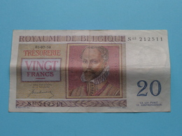 VINGT Francs TWINTIG Frank : S03 212511 ( Thesaurie / Trésorerie - Philippus De Monte ) 01-07-50 > Belgique/België ! - [ 6] Trésorerie