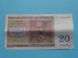 VINGT Francs TWINTIG Frank : T03 299465 ( Thesaurie / Trésorerie - Philippus De Monte ) 01-07-50 > Belgique/België ! - 20 Francs