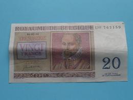 VINGT Francs TWINTIG Frank : U03 762159 ( Thesaurie / Trésorerie - Philippus De Monte ) 01-07-50 > Belgique/België ! - [ 6] Trésorerie