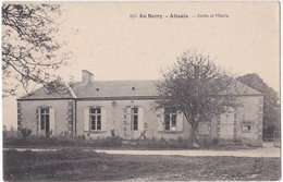 18. ALLOUIS. Ecole Et Mairie. 847 - Autres Communes
