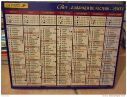 Almanach Du Facteur 2003 Avec A L'intérieur Articles Sur KENYA, POLYNESIE, AMAZONIE, EGYPTE, POLE NORD  Voir Les Photos - Grand Format : 2001-...