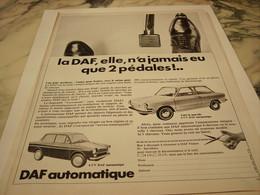 ANCIENNE PUBLICITE 2 PEDALES VOITURE DAF AUTOMATIQUE 1966 - Voitures