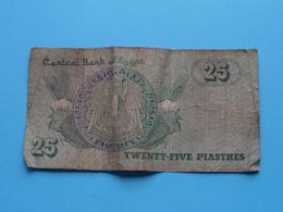 25 PIASTRES Twenty-Five ( Central Bank Of Egypt ) Detail See Photo ! - Egypte