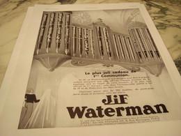 ANCIENNE PUBLICITE 1 ER COMMUNION STYLO JIF WATERMAN  CADEAUX 1935 - Autres