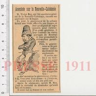Presse 1911 Victor Rey Secrétaire Général De Nouvelle-Calédonie Souvenirs Du Bagne Forçat 226N - Old Paper