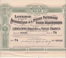 (Tap 8) Actions & Titres > Lotterie Au Profit Des Ass. De La Presse Parisienne 1905N= 3 - Actions & Titres