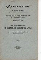 Communication De Francois De Roux Le Cocotier Le Commerce Du Coprah Et Sa Répercussion Sur La Culture Du Cocotier 16 Pag - Livres, BD, Revues