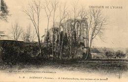 - DIXMONT (89) - L'Enfourchure, Les Ruines Et La Ferme (chocolaterie D'Aiguebelle)  -15505- - Dixmont
