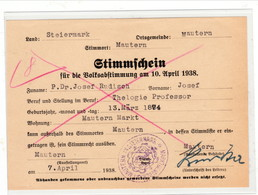 """III. Reich, Österreich , """" Stimmschein Für Die Volksabstimmung Am 10. April 1938 """", MAUTERN ( Steiermark ) - Briefe U. Dokumente"""