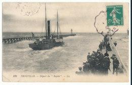 """Trouville - Bateau - Départ Du """"Rapide"""" - L.L. - Trouville"""