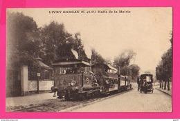 CPA (Réf Z 1049) (93 Seine Saint-Denis) LIVRY-GARGAN Halte De La Mairie Vieille Locomotive à Vapeur Vieux Tacot Animée - Livry Gargan