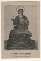 Santino Cartolina Antico Non Viaggiata San Nazzaro Martire Da Calvi - Benevento - Religione & Esoterismo