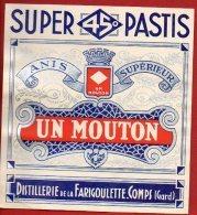 Etiquette - Super Pastis 45° - Un Mouton - Anis Supérieur - Distillerie De La Farigoulette Comps 30 Gard - Labels