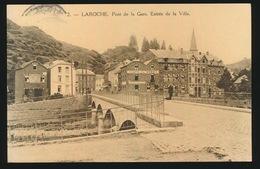 LA ROCHE  PONT DE LA GARE - ENTREE DE LA VILLE - La-Roche-en-Ardenne