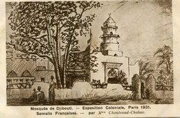 DJIBOUTI(EXPOSITION COLONIALE PARIS 1931) MOSQUEE - Gibuti