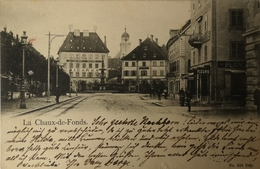 Suisse (NE) LA Chaux De Fonds // 1903 - NE Neuchatel