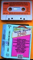 MC MUSICASSETTA VECCHI RICORDI 1940 - Etichetta ALPHA RECORD - FONOTIL FNT 4126 - Cassette
