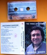 MC MUSICASSETTA ANTONINO BARONE - NU POCO E NAPULE Etichetta SICILSPETTACOLI S.P. 002 - Cassette