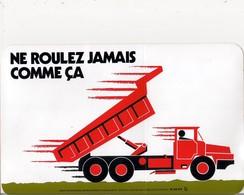Autocollant -    Grand Modèle    -   NE ROULEZ JAMAIS COMME CELA    Sécurité - Stickers