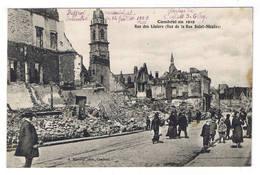 CAMBRAI EN 1919  RUE DES LINIERS VUE DE LA RUE SAINT NICOLAS - Cambrai