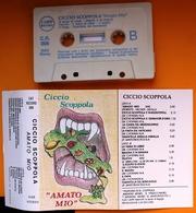 MC MUSICASSETTA CICCIO SCOPPOLA - AMATO MIO Etichetta COPP RECORD - C.R. 006 - Cassette