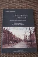 WATERMAEL BOITSFORT : LE DRIES ET LA FUTAIE DEUXIÈME PARTIE - Watermael-Boitsfort - Watermaal-Bosvoorde