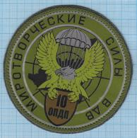 RUSSIA / Patch Abzeichen Parche Ecusson / 10 Parachute Regiment .UN Peacekeeping Mission. Airborne. Special Forces - Blazoenen (textiel)