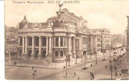 POSTAL  RIO DE JANEIRO - BRASIL  -  THEATRO MUNICIPAL - Rio De Janeiro