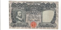 100 Lire Banco Di Napoli 07 09 1918 Bb Forellini E Traccia Di Ruggine LOTTO 2381.4 - [ 1] …-1946 : Kingdom