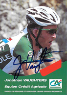CARTE CYCLISME JONATHAN VAUGHTERS SIGNEE TEAM CREDIT AGRICOLE  2002 - Ciclismo
