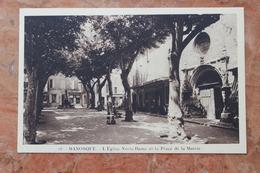 MANOSQUE (04) - L'EGLISE NOTRE DAME ET LA PLACE DE LA MAIRIE - Manosque
