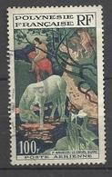 Polynésie  Poste Aérienne  N°  3  Le Cheval Blanc Par Gaughin    Oblitéréré  B/TB .........soldé à Moins De  20 % ! ! ! - Poste Aérienne