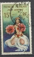 Polynésie  Poste Aérienne  N° 7  Danseuse Tahitienne   Oblitéréré   B/TB ....soldé à Moins De  20 % ! ! ! - Usados