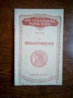 Molière: Le Misanthrope/ Librairie Hatier-Les Classiques Pour Tous N°12, 1934 - Theatre