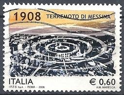 Italia, 2008 Anniv. Del Terremoto Di Messina Del 1908, 0,60 €  # Sassone 3069 - Michel 3278 - Scott 2939  USATO - 6. 1946-.. Repubblica