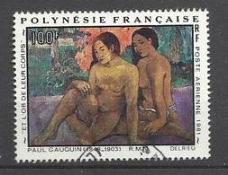 """Polynésie  Poste Aérienne  N° 160 Gaughin """" Et L'or De Leur Corps  """"   Oblitéré B/TB.. Soldé à Moins De 20 % ! ! ! - Poste Aérienne"""
