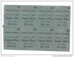 Genova Febbraio 1918 Pasta O Riso Vale Per 50 Grammi Blocco Di 8 Tagliandi LOTTO 689 - 50 Lire