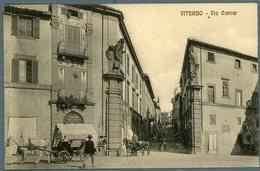 °°° Cartolina N. 67 Viterbo Via Cavour Scritta °°° - Viterbo