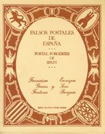 1977. FALSOS POSTALES DE ESPAÑA. Francisco Graus Y Enrique Soro. Edita Filatelia Pedro Monge. Barcelona, 1977. (se Inclu - Spain