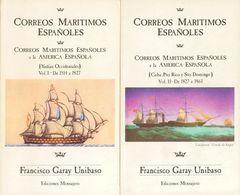 1987. CORREOS MARITIMOS ESPAÑOLES, Cuatro Volúmenes. Francisco Garay Unibaso. Ediciones Mensajero. Bilbao, 1987. (raro C - Spain