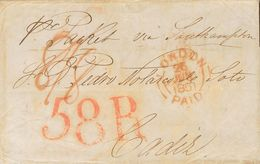 """Sobre . 1851. LONDRES A CADIZ. Manuscrito """"Pr Packet Vía Southampton"""", Fechador LONDON / PAID Y Porteos """"8/8"""", De Origen - Spain"""