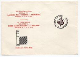1979 YUGOSLAVIA, SERBIA, BEOGRAD, CHESS, SPECIAL COVER: CHESS MATCH GLIGORIC - LJUBOJEVIC, FIRST CHESS FESTIVAL - Serbia