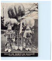 Gilles Du Comté Du Hainaut - Société Philanthropique Sans But Lucratif - Origine Du GILLE - Folklore Costumes - Belgique