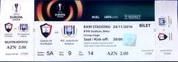 Football Tickets -  F.C.  GABALA V. R.S.C. ANDERLECHT , 2016 , EURO - CUP. - Tickets D'entrée