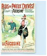 Vieilles Affiches Du Temps Passé - Plus De Pneux Crevés - La Fucosine - Publicité -Cyclisme - Editeur Artaud - Wielrennen