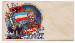 1944 ALBANIA, TIRANA, TITO, AIR MAIL COVER, LIBERATION OF TIRANA 18.11.1944, PRINTED IN USA - Old Paper