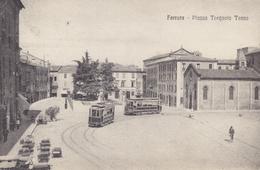 Ferrara - Piazza Torquato Tasso - Tram - Ferrara