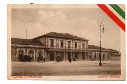 FAENZA PATRIOTTICA  STAZIONE FERROVIARIA  1916 - Faenza