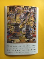 9096 - Fendant 1989 La Vigne En Liberté Artiste ; Carlos Aloe - Kunst